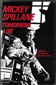 Mickey Spillane: Tomorrow I Die