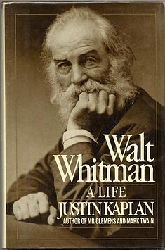 Kaplan_Walt_Whitman_Life