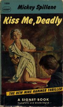 Spillane_Kiss_me_Deadly