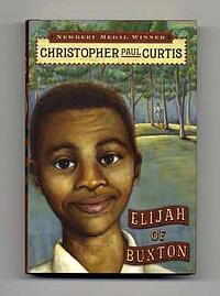 Newbery Medal and Coretta Scott King Award winner Elijah of Buxton