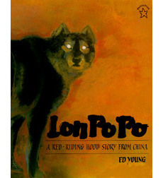 Lon Po-Po: A Red-Riding Hood Story from China