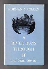 River Runs Through It Maclean