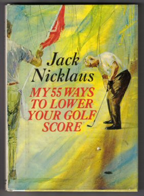 Nicklaus_55_Ways_Lower_Golf_Score