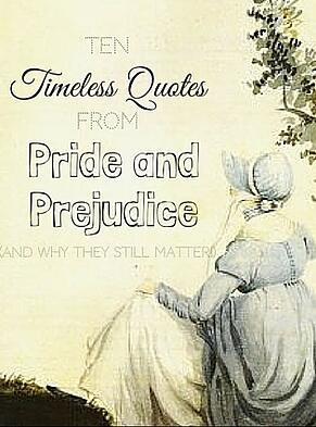10 Timeless Quotes from Pride and Prejudice (And Why They Still Matter)