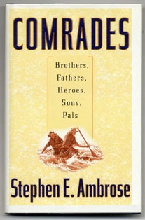 comrades_stephen_ambrose