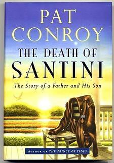 death-of-santini-pat-conroy-books-tell-you-why-117617-edited.jpg