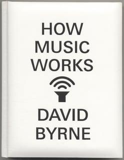 how_music_works_david_byrne