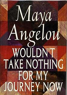 Angelou-Wouldnt-Take-Nothing