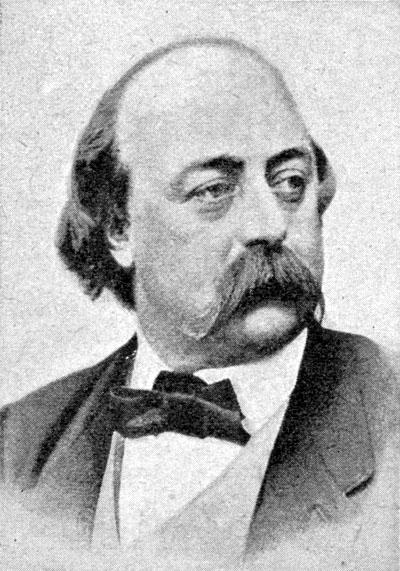 Beyond Madame Bovary: The Life of Gustave Flaubert