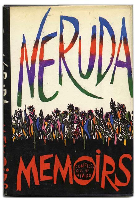Neruda_Memoirs_BTYW.jpg