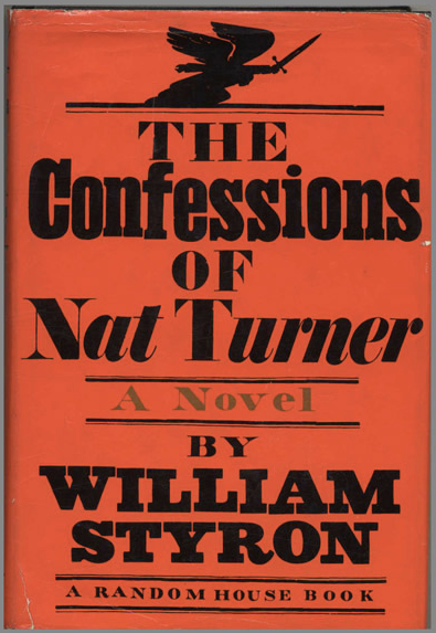 The History Behind William Styron's Fictional Nat Turner